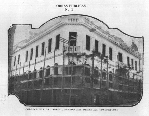 Obras do edifício para Coletoria Estadual Repartição de Água e Esgoto, Instituto Comercial, Junta Comercial apresentada em 1925.