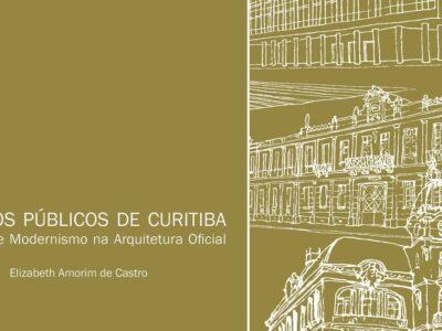 Edifícios Públicos de Curitiba - Memória Urbana